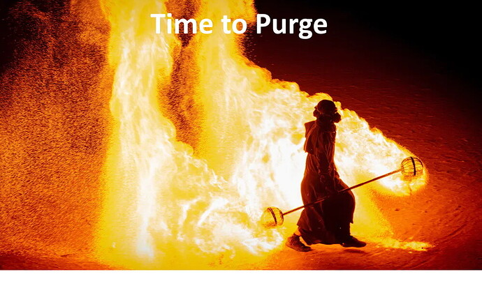Time to purge